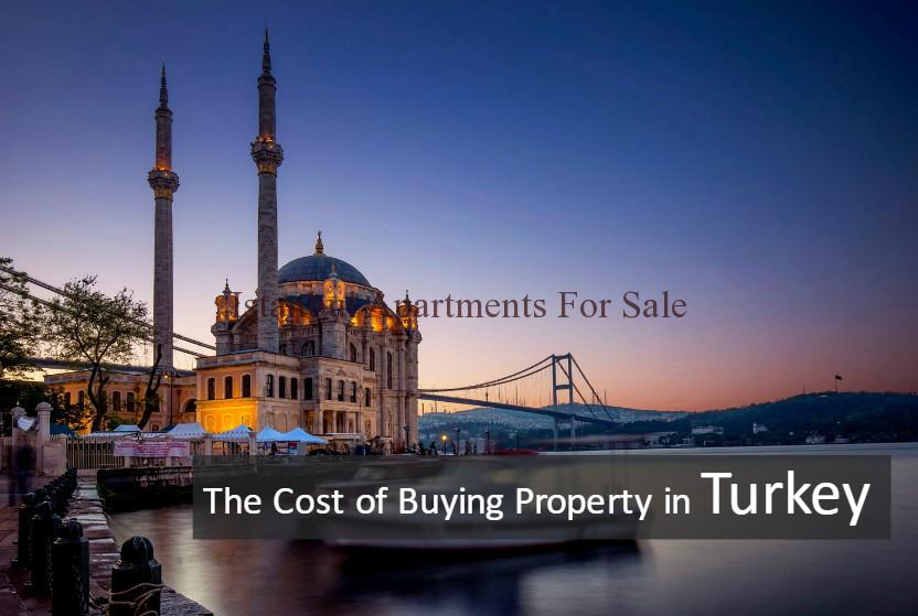 The Cost of Buying Property in Istanbul Turkey