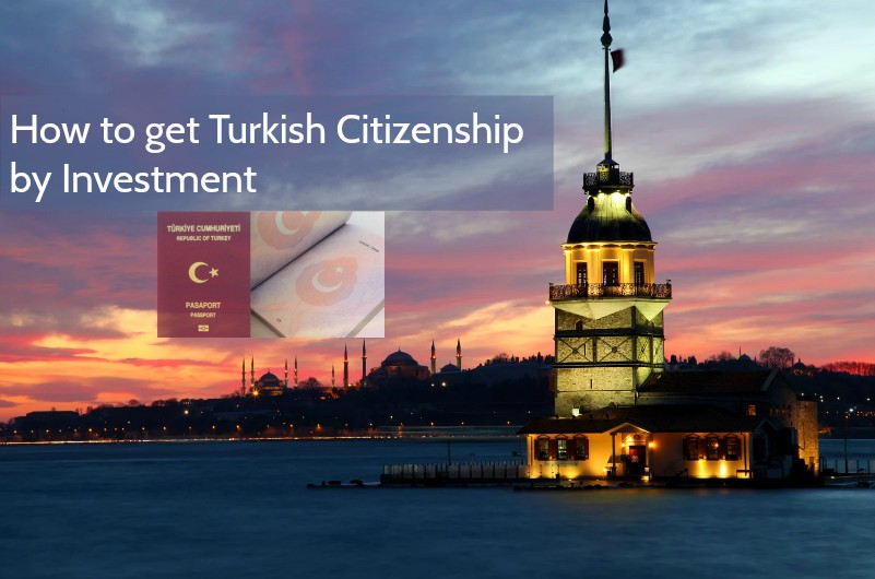 How to get Turkish Citizenship by investment program?