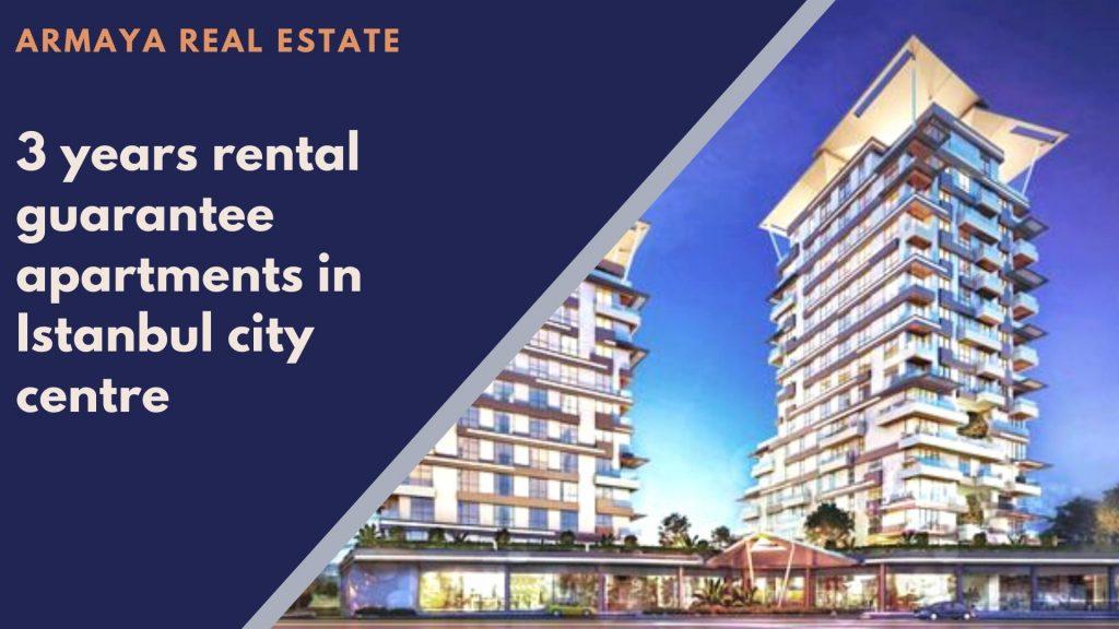 Rental guarantee apartments in Istanbul